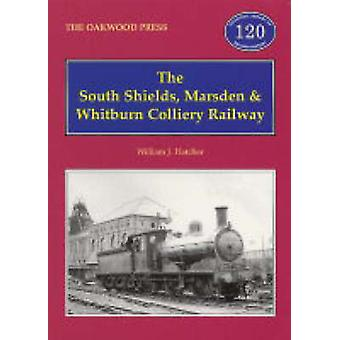 The South Shields - Marsden and Whitburn Colliery Railway by William