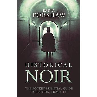 Historical Noir by Barry Forshaw - 9780857301352 Book