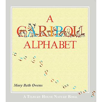 A Caribou Alphabet by Mary Beth Owens - Mary Beth Owens - 97808844844