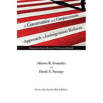 A Conservative and Compassionate Approach to Immigration Reform - Pers