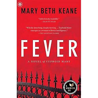 Fever by Mary Beth Keane - 9781451693423 Book