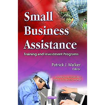 Small Business Assistance - Training & Investment Programs by Patrick