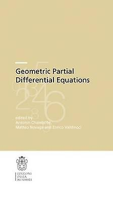 Geometric Partial Differential Equations by Antonin Chambolle - Matte