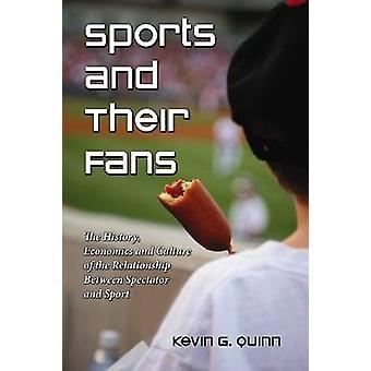 Deportes y sus Fans - la historia - economía y cultura de la Rel