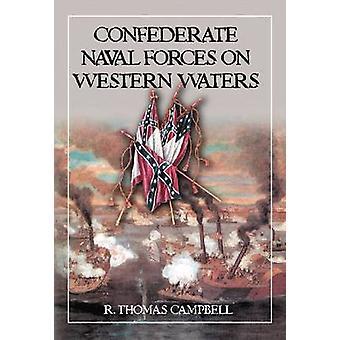 Fuerzas navales Confederadas en las aguas occidentales - la defensa de la señora