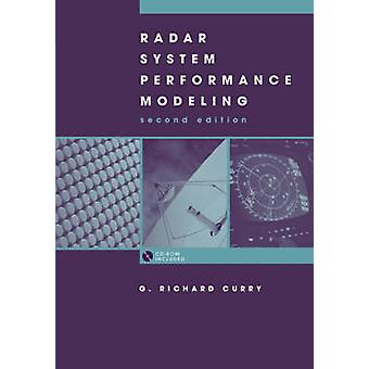Radar System Performance Modeling second edition by Curry & G. Richard