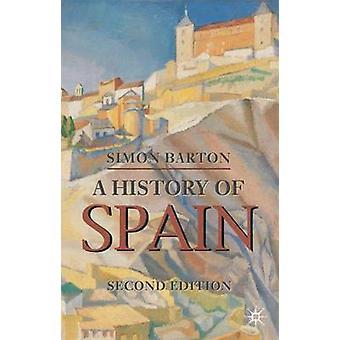 Geschichte Spaniens von Simon Barton