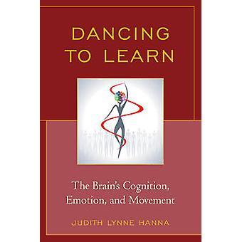 Dancing to Learn by Judith Lynne Hanna