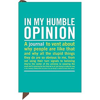 In My Humble Opinion Mini Inner-Truth Journal (Mini IT) (Paperback) by Knock Knock
