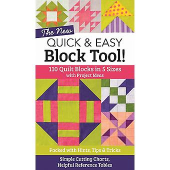 The New Quick & Easy Block Tool!: 110 Quilt Blocks in 5 Sizes with Project Ideas - Packed with Hints Tips & Tricks - Simple Cutting Charts & Helpful Reference Tables