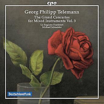 Telemann, G.P / La Stagione Frankfurt - Telemann: Grand Konzerte für gemischte Instrumente 3 [CD] USA Import
