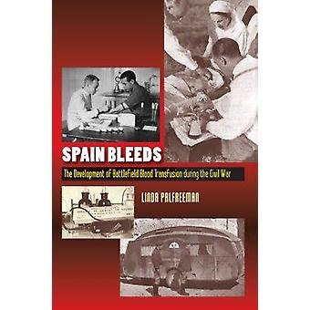 Spain Bleeds by Linda Palfreeman