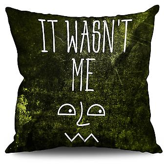 Was Not Me Saying Funny Linen Cushion Was Not Me Saying Funny | Wellcoda