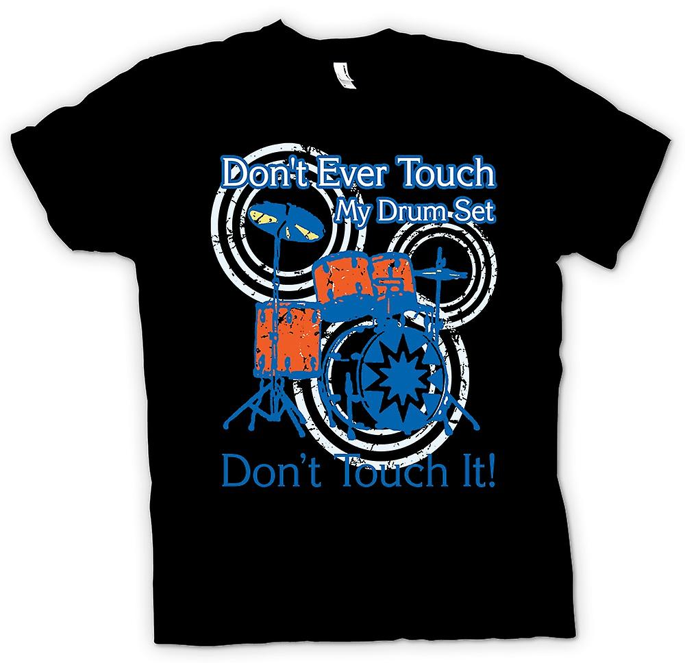 Mens T-shirt - Don t Touch mein DRUMSET - lustig