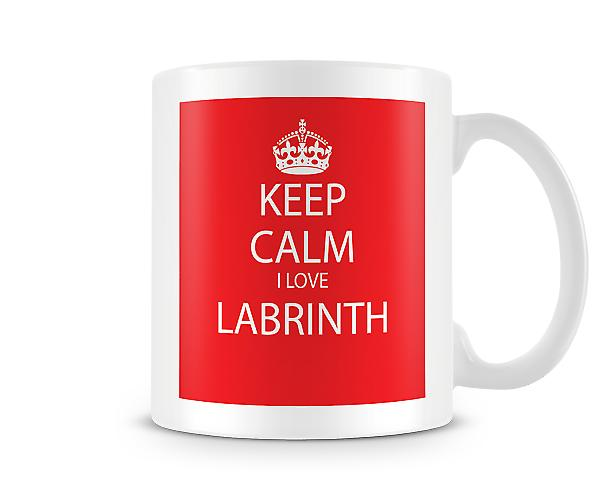 Keep Calm I Love Labrinth Printed Mug