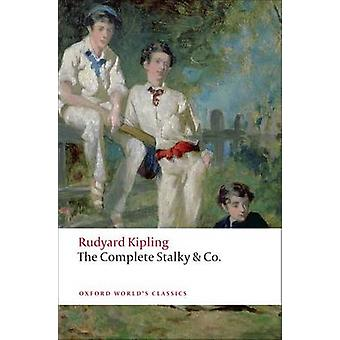 The Complete Stalky and Co by Rudyard Kipling - Isabel Quigly - 97801