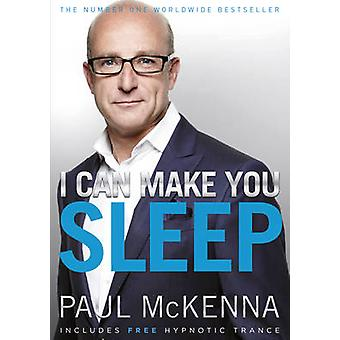 I Can Make You Sleep by Paul McKenna - 9780593055380 Book