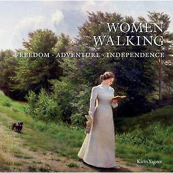 Women Walking - Freedom - Adventure - Independence by Karin Sagner - 9