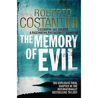The Memory of Evil by Roberto Costantini - N. S. Thompson - 978085738