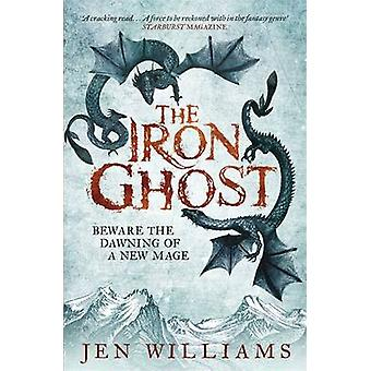 The Iron Ghost by Jen Williams - 9781472211149 Book