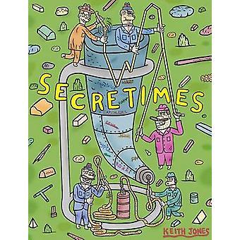 Secret Times by Keith Jones - 9781770462380 Book