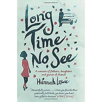 Long Time No See by Hannah Lowe - 9781859643969 Book