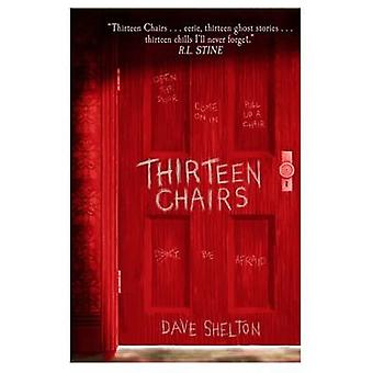 Thirteen Chairs by Dave Shelton - 9781910200445 Book