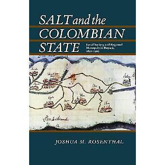 Sel et de l'Etat colombien - la société locale et régionale monopole dans