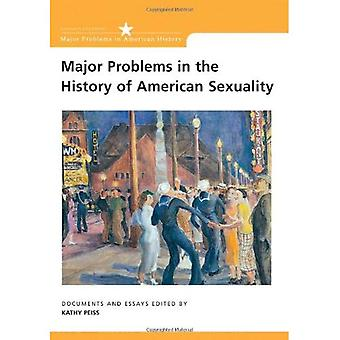 Major Problems in the History of American Sexuality (Major Problems in American History Series)
