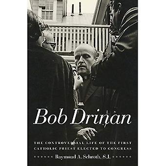 Bob Drinan: Das umstrittene Leben des ersten katholischen Priesters in den Kongress gewählt