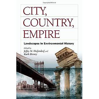 Stad, land, rijk: Landschappen in de milieu-geschiedenis