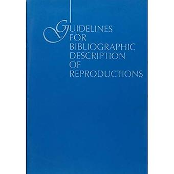 Guidelines for Bibliographic Description of Reproductions