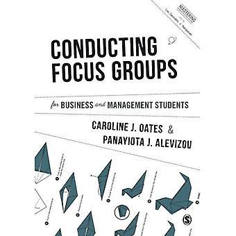 Llevar a cabo grupos de enfoque para los negocios y estudiantes