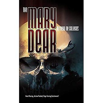 The Mary Dear - Redux