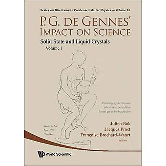 P.G. de Gennes' Impact on Science, Volume I: Solid State and Liquid Crystals