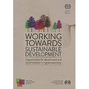 Working Towards Sustainable Development