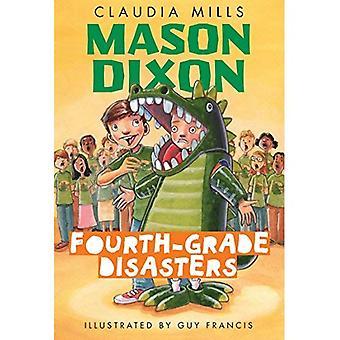 Fourth-Grade Disasters (Mason Dixon