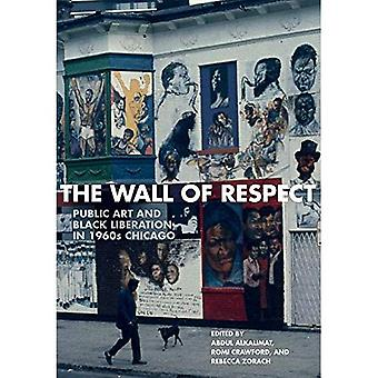 The Wall of Respect: Public Art and Black Liberation in 1960s Chicago