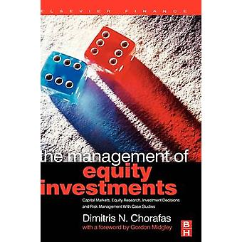 The Management of Equity Investments by Chorafas & Dimitris N.