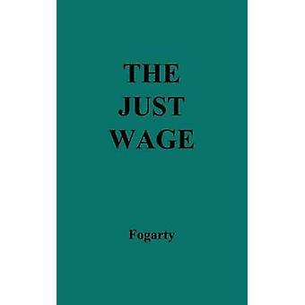Il giusto salario. di Fogarty & Michael Patrick