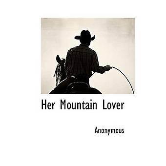 Her Mountain Lover by Anonymous & .
