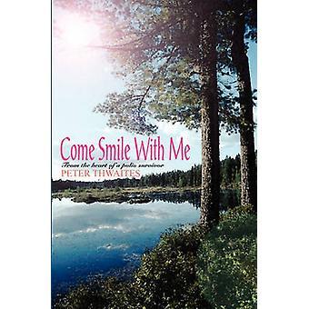 Kommen bei mir aus dem Herzen eines Polio-Überlebenden von Thwaites & Peter Lächeln