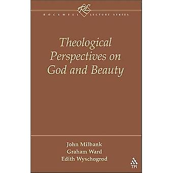 Perspectivas teológicas sobre Dios y la belleza de Milbank y John
