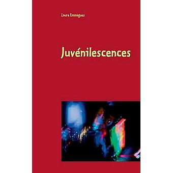 Juvnilescences by Emmagues & Laure