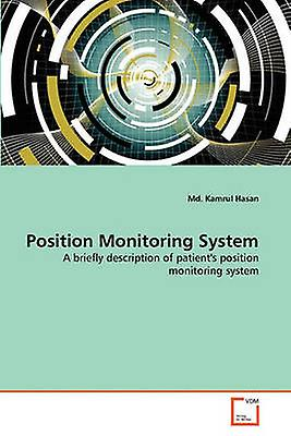 Position Monitoring System by Hasan & Md. Kamrul