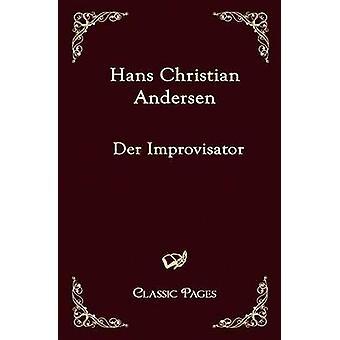Der Improvisator by Andersen & Hans Christian