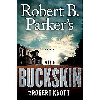 Robert B. Parker's Buckskin (Cole et Hitch roman)