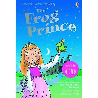 The Frog Prince (New edition) by Susanna Davidson - Mike Gordon - 978