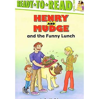 Henry and Mudge and the Funny Lunch by Cynthia Rylant - Carolyn Brack