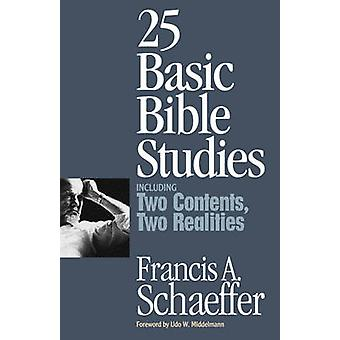 25 Basic Bible Studies - Including Two Contents - Two Realities by Fra